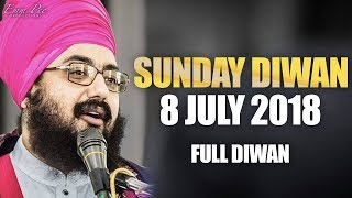 Sunday Diwan - 8 July 2018 - Parmeshar Dwar Sahib | Bhai Ranjit Singh Dhadrianwale