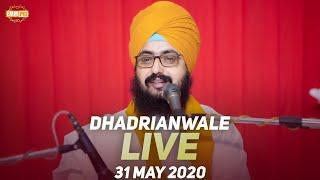 31 May 2020 Live Diwan Dhadrianwale from Gurdwara Parmeshar Dwar Sahib