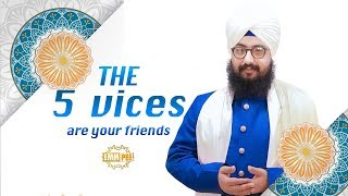 The 5 vices are your friends - English Dub | Bhai Ranjit Singh Dhadrianwale