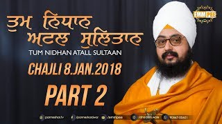 Part 2 - Tum Nidhan Attal Sultan - Chajli - 8 Jan 2018 | DhadrianWale