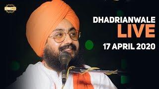 17 Apr 2020 Live Diwan at Gurdwara Parmeshar Dwar Sahib Patiala | DhadrianWale